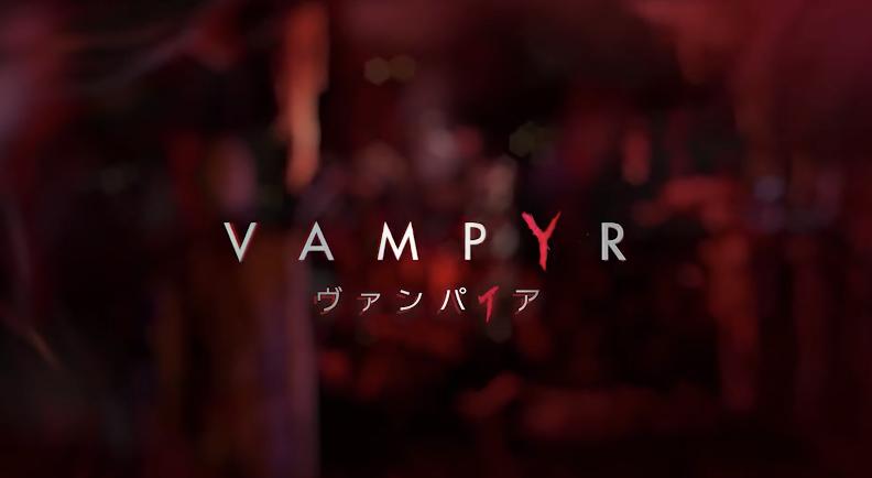 ヴァンパイア(Vampyr)PS4・Switch版の発売日はいつ?予約特典と最新情報
