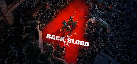 「Back 4 Blood」の発売日はいつ?予約特典と最新情報