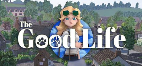 「The Good Life」の発売日はいつ?ゲーム内容と最新情報